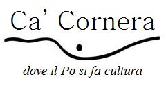 Logo Associazione Ca' Cornera, dove il Po si fa cultura