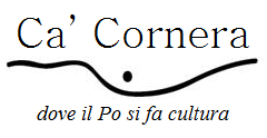 Logo Associazione Ca'Cornera, dove il Po si fa cultura