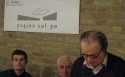 20080224 Felice Casson e Ferruccio Brugnaro - Ferruccio Brugnaro Pagine sul Po Ca' Cornera