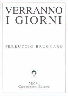 20080224 Felice Casson e Ferruccio Brugnaro - copertina verranno i giorni