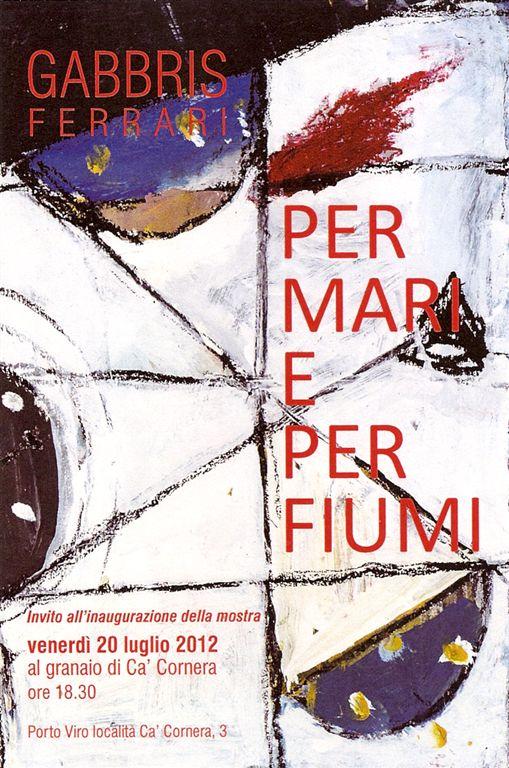 20120720 Gabbris Ferrari - Per mari e per fiumi manifesto