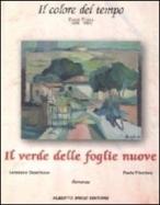 20080802 Masiero Capellazzo Trivellato - Paola Trivellato, Il verde delle foglie nuove