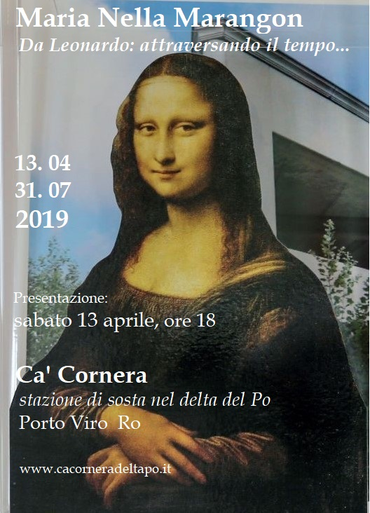 Maria  Nella  Marangon Da Leonardo: attraversando il tempo…