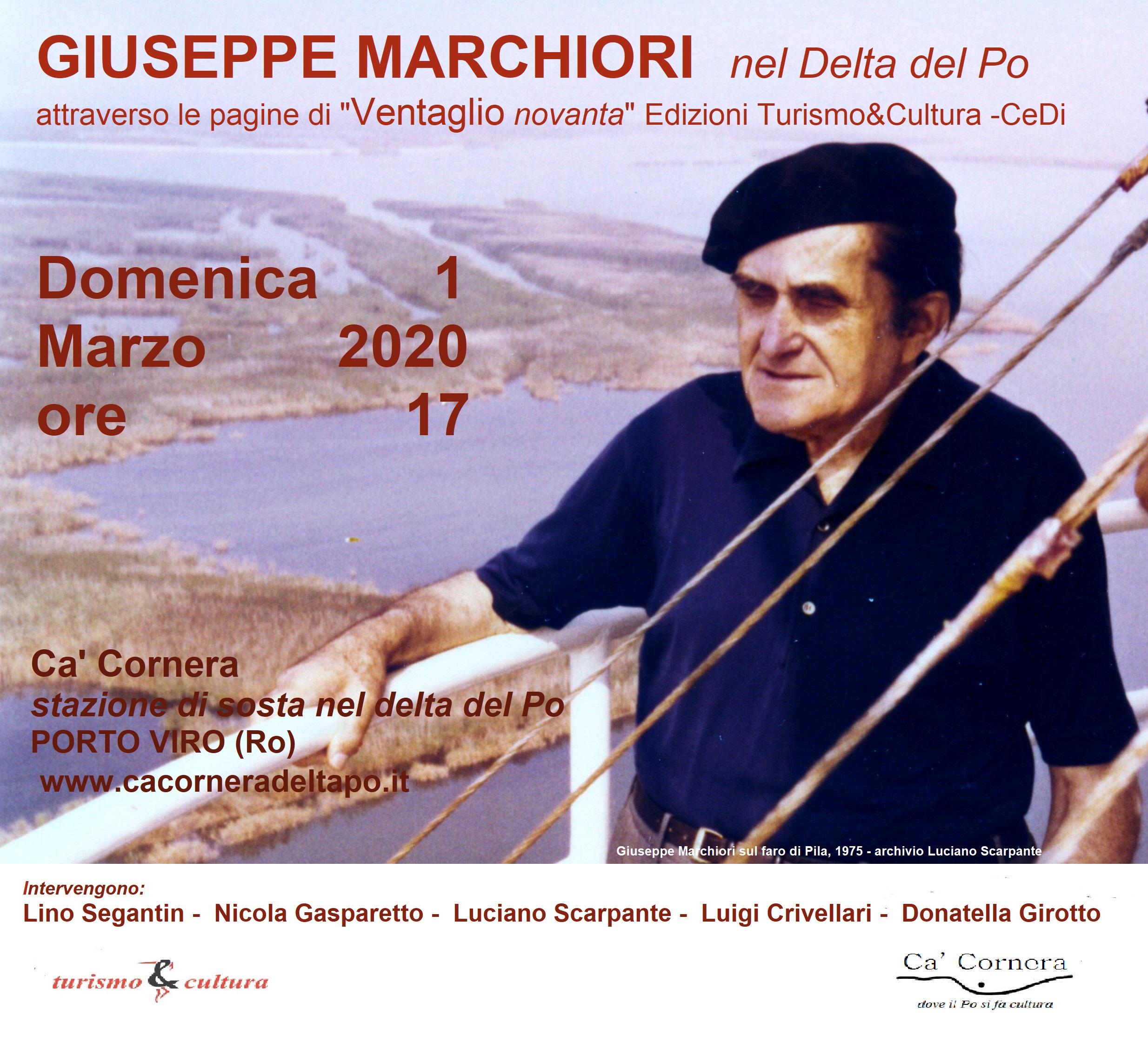"""Giuseppe   Marchiori  nel  delta  del  Po attraverso  le  pagine  di  """"Ventaglionovanta"""""""
