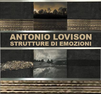 Antonio Lovison, Strutture di emozioni